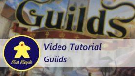 La ludoteca #35 – Guilds Tutorial