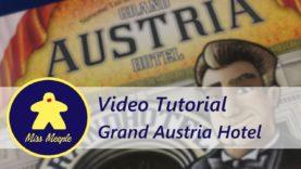 La ludoteca #36 – Grand Austria Hotel Tutorial
