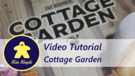 La ludoteca #34 – Cottage Garden Tutorial
